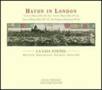 Haydn in London - CD Audio di Franz Joseph Haydn,La Gaia Scienza