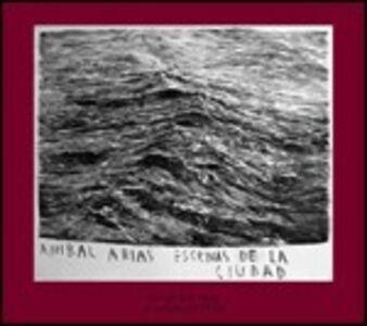 CD Escenas de la ciudad di Anibal Arias