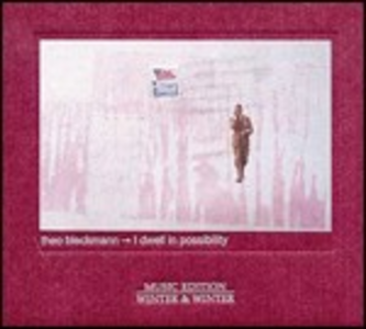 CD I Dwell in Possibility di Theo Bleckmann
