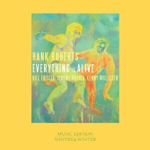 CD Everything is Alive di Hank Roberts