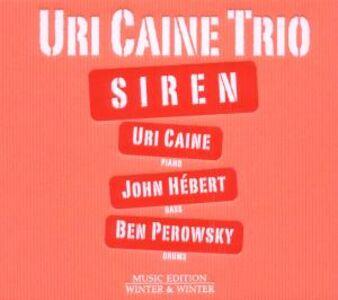 CD Siren di Uri Caine (Trio)