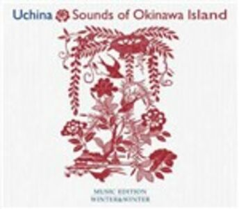 CD Uchina. Sounds of Okinawa Island