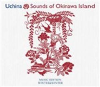 CD Uchina. Sounds of Okinawa Island