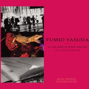 On the Path of Death and Life - CD Audio di Fumio Yasuda