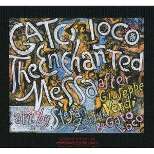 CD The Enchanted Messa Stefan Zeniuk , Gato Loco