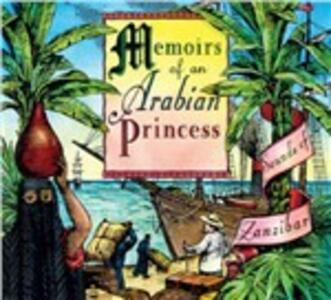 Memoirs of an Arabian Princess. Sounds of Zanzibar - CD Audio