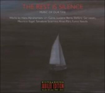 The Rest Is Silence - CD Audio di Luciano Berio,Salvatore Sciarrino,Stefano Gervasoni,Hans Abrahamsen