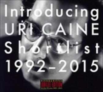 Introducing Uri Caine Shortlist 1992-2005 - CD Audio di Uri Caine