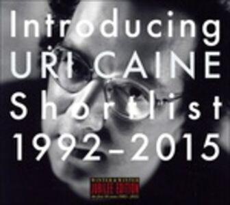 CD Introducing Uri Caine Shortlist 1992-2005 di Uri Caine