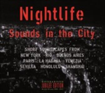 Nightlife. Sounds in the City - CD Audio