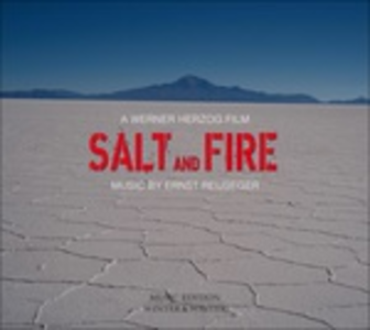 CD Salt and Fire (Colonna Sonora) di Ernst Reijseger