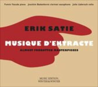Musique d'entracte. Almost Forgotten Masterpieces - CD Audio di Erik Satie,Fumio Yasuda,Joachim Badenhorst