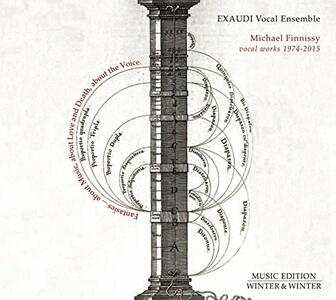 Michael Finnissy Vocal Works 1974-2015 - CD Audio di Michael Finnissy,Exaudi Vocal Ensemble