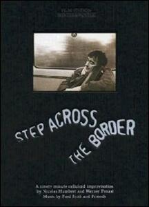 Step Across the Border. Fred Frith & Friends - DVD