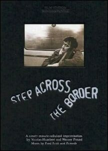 Film Step Across the Border. Fred Frith & Friends