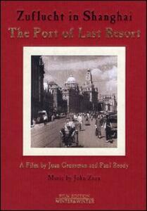 The Port of Last Resort di Joan Grossman,Paul Rosdy - DVD