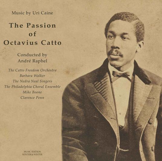 The Passion of Octavius Catto - Vinile LP di Uri Caine