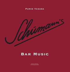 Schumann's Bar Music - CD Audio di Fumio Yasuda