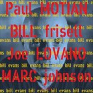 Bill Evans - Vinile LP di Joe Lovano,Bill Frisell,Marc Johnson,Paul Motian