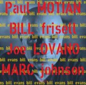 Vinile Bill Evans Joe Lovano , Bill Frisell , Marc Johnson , Paul Motian
