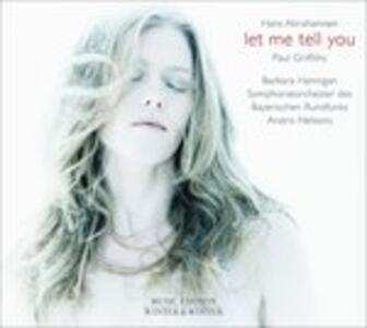 Let Me Tell You - Vinile LP di Hans Abrahamsen