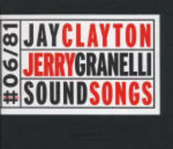 CD Sound Songs Jay Clayton , Jerry Granelli