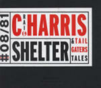 CD Shelter Craig Harris , Tailgaters Tales