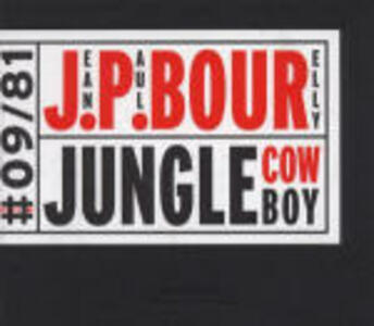 Jungle Cowboy - CD Audio di Jean-Paul Bourelly