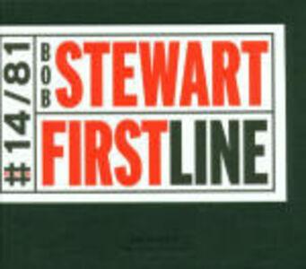 CD First Line di Bob Stewart