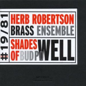 CD Shades of Bud Powel di Herb Robertson
