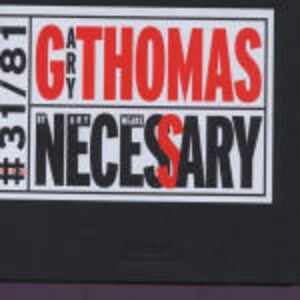 CD By Any Means Necessary di Gary Thomas