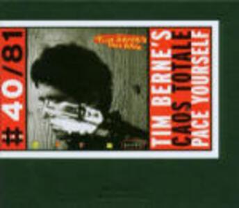 Caos totale - Pace Yourself - CD Audio di Tim Berne
