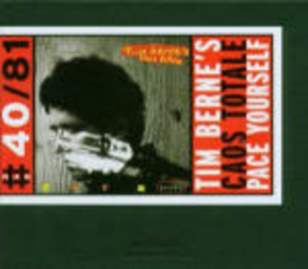 CD Caos totale - Pace Yourself di Tim Berne