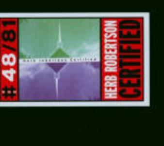 Certified - CD Audio di Herb Robertson