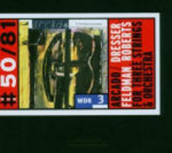 CD For Three Strings & Orchestra di Arcado String Trio