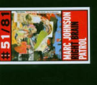 Right Brain Patrol - CD Audio di Marc Johnson