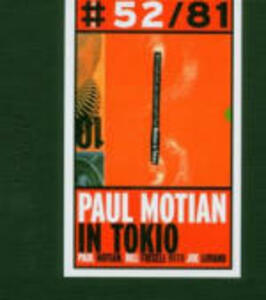 Paul Motian in Tokio - CD Audio di Paul Motian