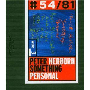 Foto Cover di Something Personal, CD di Peter Herborn, prodotto da Winter & Winter