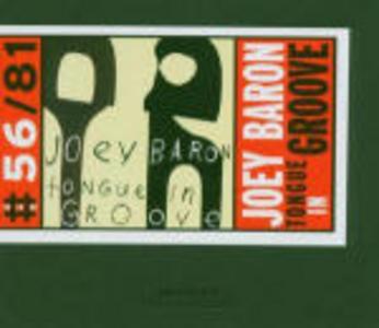 CD Tongue in Groove di Joey Baron
