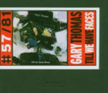 Till we Have Faces - CD Audio di Pat Metheny,Gary Thomas