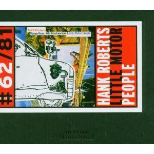 CD Little Motor People di Hank Roberts