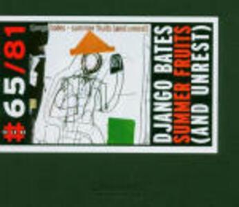 Summer Fruits (And Unrest) - CD Audio di Django Bates