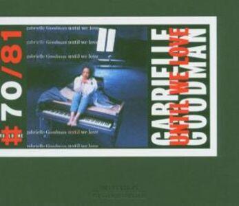 Foto Cover di Until we Love, CD di Gabrielle Goodman, prodotto da Winter & Winter
