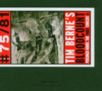 CD Poison Minds. The Paris Concert II Tim Berne , Bloodcount