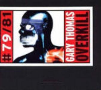 CD Overkill di Gary Thomas