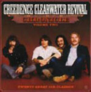 Chronicle Volume Two. Twenty Great and Classics - CD Audio di Creedence Clearwater Revival