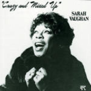 CD Crazy and Mixed Up di Sarah Vaughan