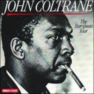 CD The European Tour di John Coltrane