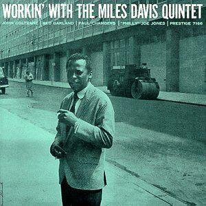 Vinile Workin' With Miles Davis (Quintet)