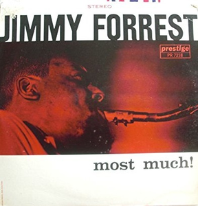 Vinile Most Much Jimmy Forrest